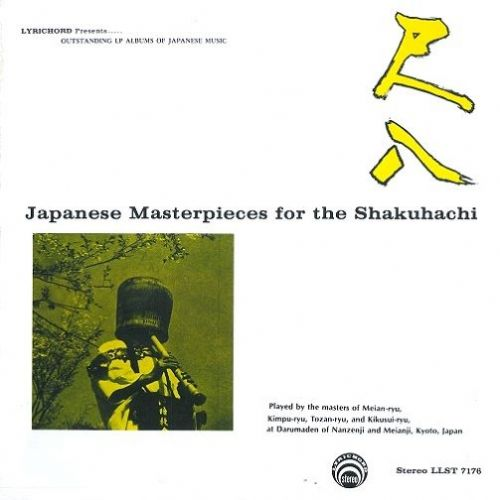 MASTERS OF MEIAN-RYU Japanese Masterpieces For The Shakuhachi Vinyl Record LP US Lyrichord 1967